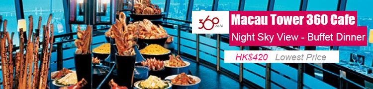 Macau Tower 360 Cafe Buffet Dinner